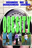 Obesity (Coping in a Changing World)