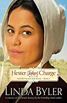 HESTER TAKES CHARGE: HESTER'S HUNT FOR HOME, BOOK 3