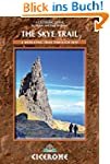 The Skye Trail: A Week-Long Trail the...