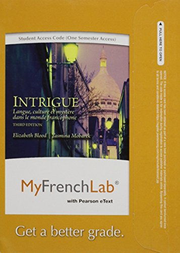 MyFrenchLab with Pearson eText -- Access Card -- for Intrigue: langue, culture et mystère dans le monde francophone (on