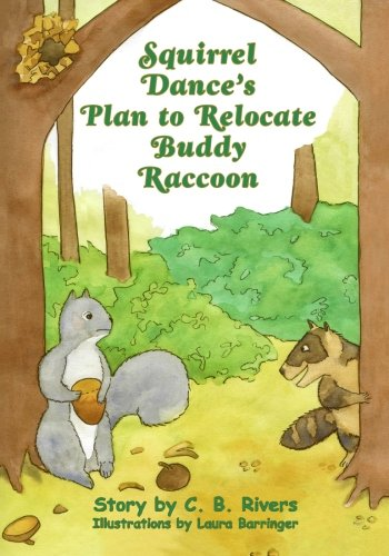 Squirrel Dance's Plan to Relocate Buddy Raccoon