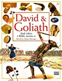 David and Goliath and Other Stories (Bible Stories) (0751354848) by Hastings, Selina
