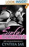 Sinful Rewards 6: A Billionaires and Bikers Novella