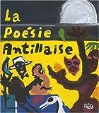 La poésie antillaise