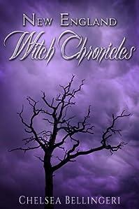 (FREE on 10/22) New England Witch Chronicles by Chelsea Bellingeri - http://eBooksHabit.com