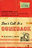 img - for Don't Call It a Comeback: The Old Faith for a New Day (The Gospel Coalition) book / textbook / text book