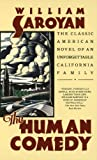 The Human Comedy (Turtleback School & Library Binding Edition) (0808554093) by Saroyan, William