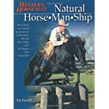 Natural Horse-man-ship: Six Keys to a Natural Horse-human Relationshippar Pat Parelli