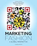 Marketing Fashion: A Global Perspective