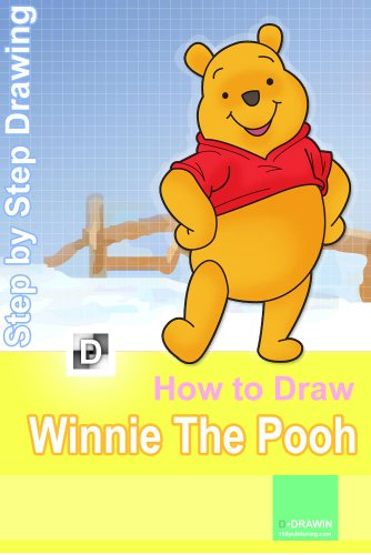 How to Draw Winnie the Pooh: Step-By-Step Drawing Lessons for Children (How To Draw Winnie The Pooh compare prices)