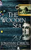 The Wooden Sea (Gollancz S.F.)