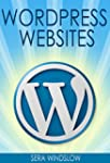 WordPress Websites: A Step-By-Step Gu...