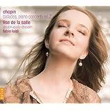 フレデリク・ショパン (1810-49) : バラード(全4曲)、ピアノ協奏曲第2番 ヘ短調 (Chopin : Ballades & Piano Concerto no.2 / Lise de la Salle (Pf), Fabio Luisi & Staatskapelle Dresden)