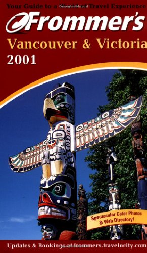 Frommer's Vancouver & Victoria, 2001