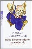 Bobo Siebenschlaefer ist wieder da: Bildgeschichten fuer ganz Kleine