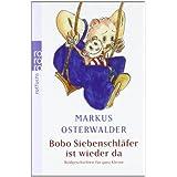 """Bobo Siebenschl�fer ist wieder da: Bildgeschichten f�r ganz Kleinevon """"Markus Osterwalder"""""""