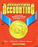 Century 21 Accounting 7E Advanced Course -WOrking Papers Chapters 11-24 (053867749X) by Ross, Kenton E.