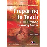 Preparing to Teach in the Lifelong Learning Sector (Further Education and Skills)by Ann Gravells