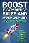 Boost E-commerce Sales and Make More...