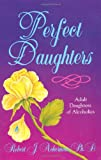 Perfect Daughters (1558740406) by Ackerman, Robert