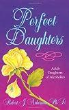 Perfect Daughters (1558740406) by Ackerman, Robert