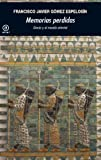 img - for Memorias perdidas (Universitaria) (Spanish Edition) book / textbook / text book