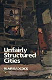 img - for Unfairly Structured Cities book / textbook / text book