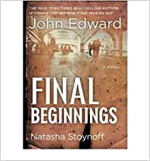 FINAL BEGINNINGS } ] by Edward, John (AUTHOR) May-04-2010 [ Paperback