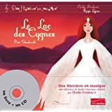 Le Lac des Cygnes: Livre-CD