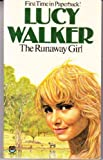 Runaway Girl (0006145302) by Walker, Lucy