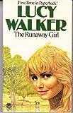 Runaway Girl (0006145302) by Walker, Lucy