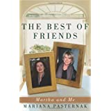 The Best of Friends: Martha and Meby Mariana Pasternak