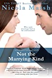 Not the Marrying Kind (Entangled: Indulgence)