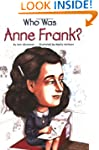Who Was Anne Frank? (Who Was...? (Pap...