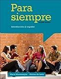 Para siempre: Introduccion al espanol 2nd (second) Edition by de Leon, Marino, Montemayor, Marta published by Cengage Learning (2013)