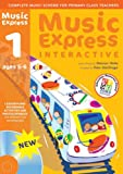 Music Express Interactive - 1: Single-user License: Ages 5-6 (0713685808) by MacGregor, Helen