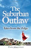 The Suburban Outlaw