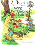 img - for Along Thimbleland Trails (Muffin Family Picture Bible) book / textbook / text book