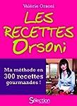 Les recettes Orsoni, ma m�thode en 30...