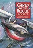 Girls to the Rescue, Book #7: Tales of Clever, Courageous Girls from Around the World (0689840799) by Lansky, Bruce