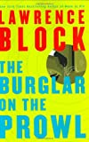 The Burglar on the Prowl (Block, Lawrence) (0060198303) by Block, Lawrence