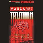 Murder at Ford's Theatre: Capital Crimes #19 (       UNABRIDGED) by Margaret Truman Narrated by Richard Allen