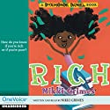 Rich: A Dyamonde Daniel Book Performance by Nikki Grimes Narrated by Nikki Grimes