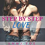 Step by Step Love: The Complete Collection | Emma Fox