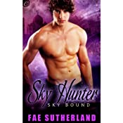 Sky Hunter: Skybound, Book 3 | [Fae Sutherland]