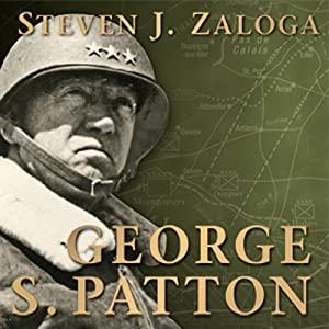George S. Patton: Command | [Steven J Zaloga]