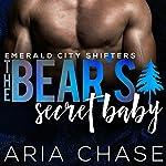 Bear's Secret Baby: Emerald City Shifters, Book 3 | Kit Tunstall,Kit Fawkes