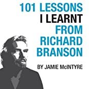 101 Lessons I Learnt From Richard Branson | [Jamie McIntyre]