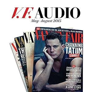 Vanity Fair: May-August 2015 Issue Newspaper / Magazine