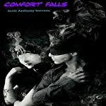 Comfort Falls | Scott Anthony Stevens